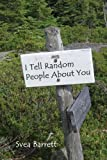 I Tell Random People About You