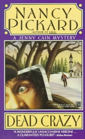 DEAD CRAZY  (paperback), Pickard,Nancy
