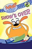 img - for FETCH! with Ruff Ruffman: Show's Over book / textbook / text book