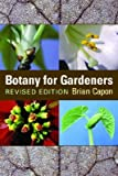 img - for Botany for Gardeners [BOTANY FOR GARDENERS REV/E] book / textbook / text book
