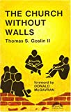 img - for The Church Without Walls book / textbook / text book
