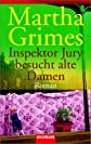 Inspektor Jury besucht alte Damen. Roman.