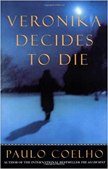 Veronika Decides to Die: Paulo Coelho, Margaret Jull Costa ...