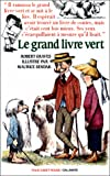 Le grand livre vert (French Edition)