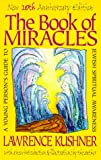 The Book of Miracles: A Young Person's Guide to Jewish Spiritual Awareness (1879045788) by Kushner, Lawrence