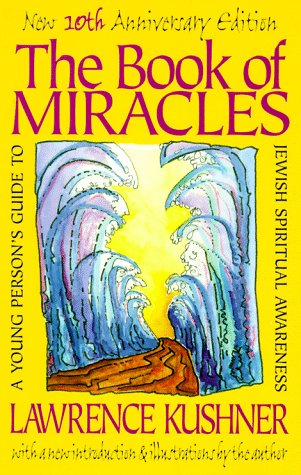 The Book of Miracles: A Young Person's Guide to Jewish Spiritual Awareness