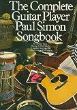 img - for The Complete Guitar Player Paul Simon Songbook (Paul Simon/Simon & Garfunkel) book / textbook / text book