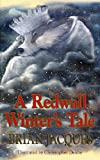 Redwall Winter's Tale (0099432870) by Jacques, Brian