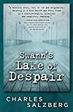 Swann's Lake of Despair (Henry Swann Detective)