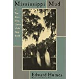 Mississippi Mud: Southern Justice and the Dixie Mafiaby Edward Humes