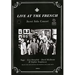 Live at the French: Secret Soho Concert