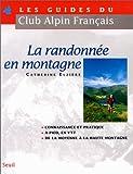 echange, troc Catherine Elzière - La Randonnée en montagne