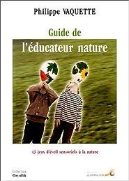 Le  guide de l'éducateur nature