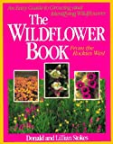 The Wildflower Book (Stokes Backyard Nature Books) (0316818011) by Stokes, Donald