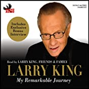 My Remarkable Journey | [Larry King]
