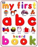My First ABC Board Book (My First Books (Board Books Dorling Kindersley))