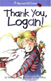 img - for Thank You, Logan! (Hopscotch Hill School) book / textbook / text book