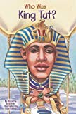 img - for Who Was King Tut? by Roberta Edwards (2006-03-02) book / textbook / text book