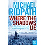 Where the Shadows Lie (Fire and Ice)by Michael Ridpath