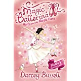 Holly and the Magic Tiara (Magic Ballerina, Book 15)by Darcey Bussell
