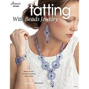 Tatting with Beads Jewelry (Annie's Tatting)