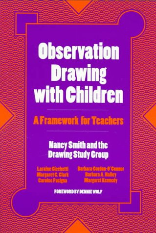 Observation Drawing With Children: A Framework for Teachers