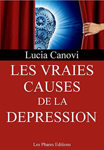 Couverture du livre Les vraies causes de la dépression (Marre de la vie ? t. 6)