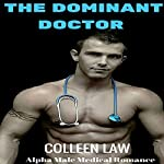 The Dominant Doctor | Colleen Law