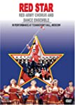 Red Star: Red Army Chorus and Dance E...