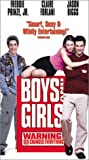 Boys & Girls [VHS]