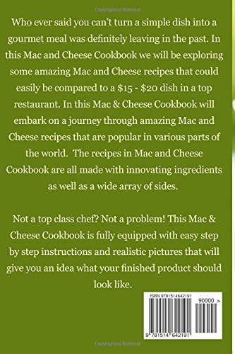 Exquisite Mac & Cheese: Macaroni and Cheese Recipes fit for a Gourmet Meal