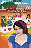 The Cha Cha Files:: A Chapina Poética