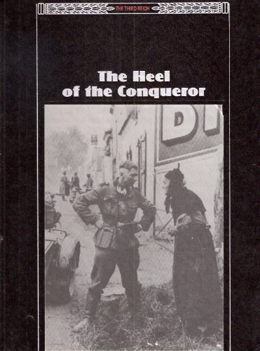 The Heel of the Conqueror (The Third Reich)