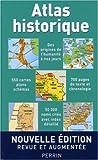 echange, troc Hermann Kinder, Werner Hilgemann - Atlas historique : De l'apparition de l'homme sur la terre au troisième millénaire