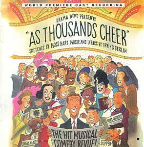 As Thousands Cheer: The Hit Musical Comedy Revue! (1998 New York Revival Cast)