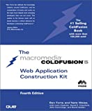 img - for ColdFusion 5 Web Application Construction Kit (4th Edition) book / textbook / text book