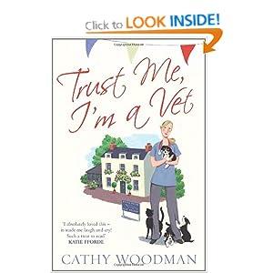 Trust Me, I'm a Vet - Cathy Woodman