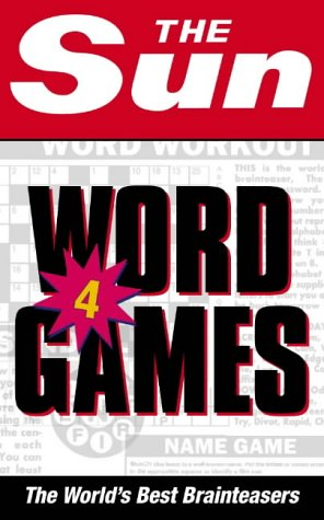 The Sun Word Games 4: The World's Best Brainteasers (Bk.4) PDF