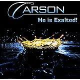 He Is Exalted!