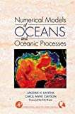 img - for Numerical Models of Oceans and Oceanic Processes (International Geophysics) by Lakshmi H. Kantha (2000-08-08) book / textbook / text book