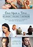 """Once Upon a Time... He Wasn't Feeling It Anymore."" What's Killing Romance in America - And What to Do About It. A Guide for the Undecided Couple."