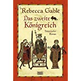 Das zweite Knigreich: Historischer Romanvon &#34;Rebecca Gabl&#34;