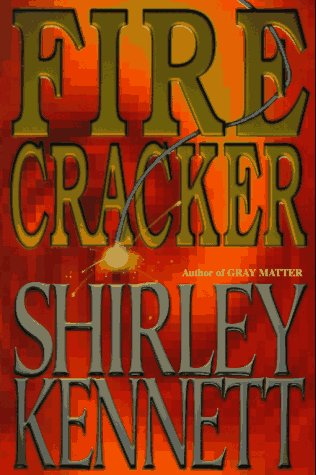 Firecracker, SHIRLEY KENNETT