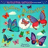 img - for Fluttery Butterflies (Glitter Tattoos) book / textbook / text book