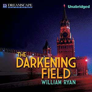 The Darkening Field | [William Ryan]