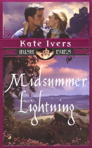 Midsummer Lightning (Irish Eyes), KATE IVERS