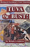 Tuva or Bust: Richard Feynman