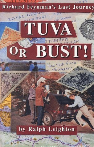 Leighton: Tuva or Bust - Richard Feynamn'S Last Journey