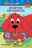 Huevos de Pascua (Clifford, el gran perro colorado) (Spanish Edition) (0439883458) by Weyn, Suzanne