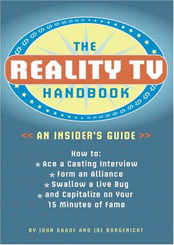 The Reality TV Handbook: An Insider